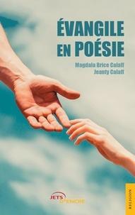 Magdala brice Calaff et Jeanty Calaff - Évangile en poésie.