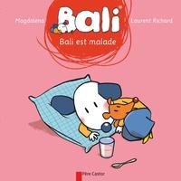 Magdalena et Laurent Richard - Bali est malade.