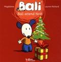 Magdalena et Laurent Richard - Bali Tome 12 : Bali attend Noël.