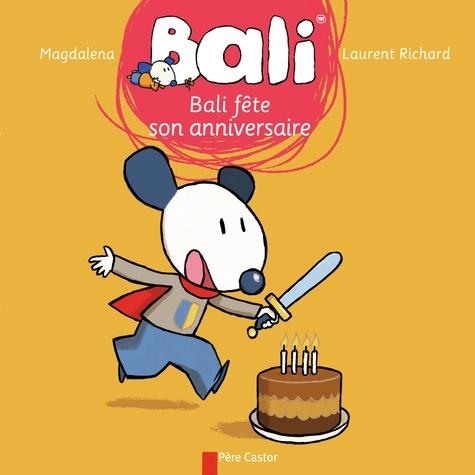 Magdalena et Laurent Richard - Bali Tome 23 : Bali fête son anniversaire.