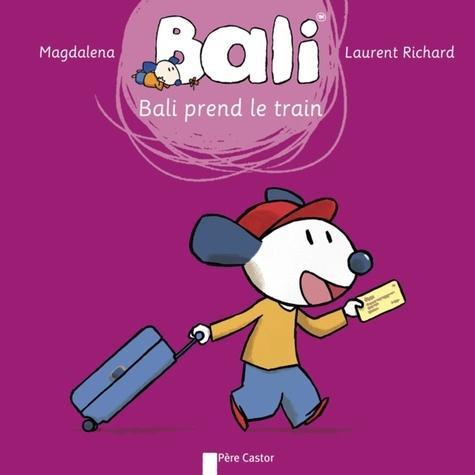 Magdalena et Laurent Richard - Bali Tome 28 : Bali prend le train.