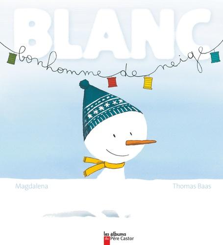 Magdalena - Blanc bonhomme de neige.