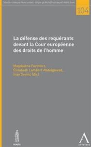 Magdalena Forowicz et Elisabeth Lambert Abdelgawad - La défense des requérants devant la cour européenne des droits de l'homme.