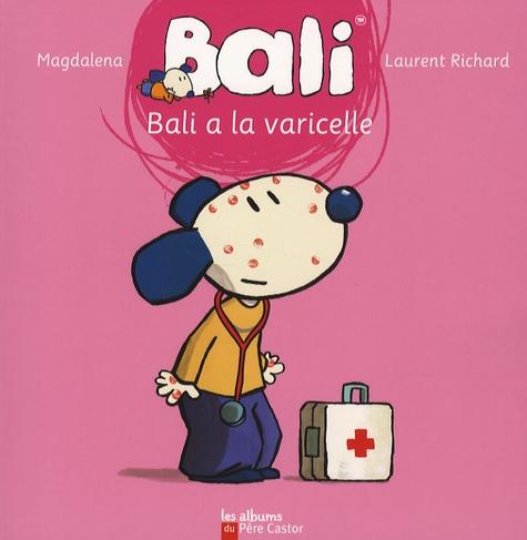 Magdalena Guirao-Jullien et Laurent Richard - Bali a la varicelle.