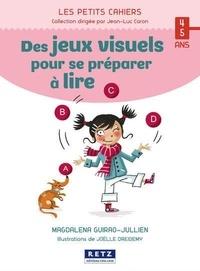 Magdalena Guirao-Jullien - Des jeux visuels pour se préparer à lire.