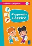 Magdalena Guirao-Jullien et Martine Marchal - Les méthodes de Magdalena - J'apprends à écrire dès 5 ans.