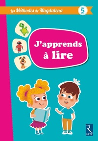 Magdalena Guirao-Jullien - Les méthodes Magdalena - J'apprends à lire à partir de 5 ans.