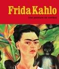 Magdalena Holzhey - Frida Kahlo - Une peinture de combat.