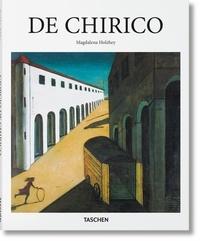 Magdalena Holzhey - Giorgio de Chirico 1888-1978 - Le mythe moderne.