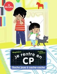 Magdalena et Aurélie Abolivier - Je rentre en CP  : Sacha joue à cache-cache.