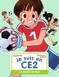 Magdalena et Emmanuel Ristord - Je suis en CE2  : Le match de foot.