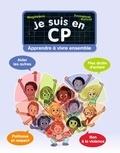 Magdalena et Emmanuel Ristord - Je suis en CP  : Apprendre à vivre ensemble.