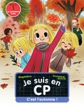 Magdalena et Emmanuel Ristord - Je suis en CP  : C'est l'automne !.