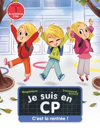 Magdalena et Emmanuel Ristord - Je suis en CP  : C'est la rentrée !.
