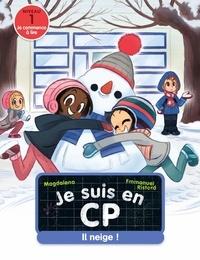Magdalena et Emmanuel Ristord - Je suis en CP  : Il neige !.