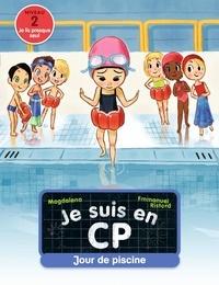 Magdalena et Emmanuel Ristord - Je suis en CP  : Jour de piscine.