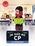 Magdalena et Emmanuel Ristord - Je suis en CP  : La remplaçante.