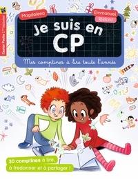 Magdalena et Emmanuel Ristord - Je suis en CP  : Mes comptines à lire toute l'année.