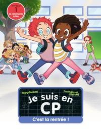 Magdalena et Emmanuel Ristord - Je suis en CP Tome 1 : C'est la rentrée!.