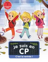Magdalena et Emmanuel Ristord - Je suis en CP Tome 1 : C'est la rentrée !.