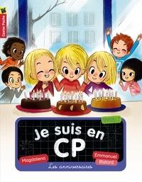 Magdalena et Emmanuel Ristord - Je suis en CP Tome 10 : Les anniversaires.