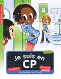 Magdalena et Emmanuel Ristord - Je suis en CP Tome 18 : Les toilettes de l'école.
