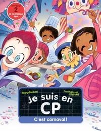 Magdalena et Emmanuel Ristord - Je suis en CP Tome 27 : C'est carnaval !.