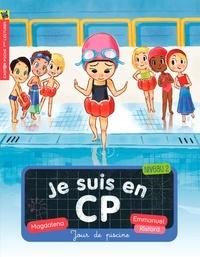 Magdalena et Emmanuel Ristord - Je suis en CP Tome 3 : Jour de piscine.