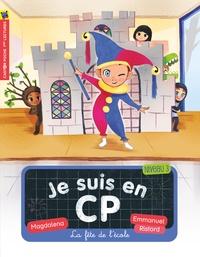 Magdalena - Je suis en CP Tome 6 : La fête de l'école.