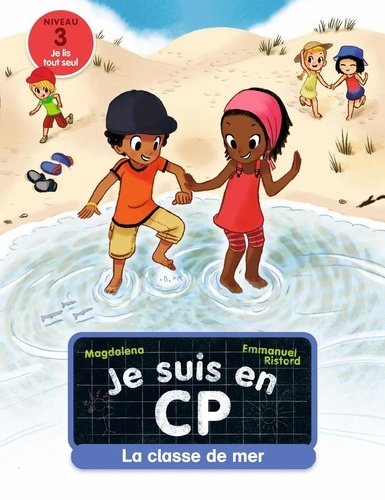Magdalena et Emmanuel Ristord - Je suis en CP Tome 9 : La classe de mer.