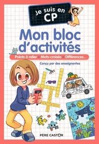 Magdalena et Bénédicte Carboneill - Je suis en CP - Mon bloc d'activités.