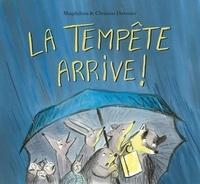 Magdalena et Christine Davenier - La tempête arrive !.