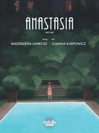 Magdalena Lankosz et Joanna Karpowicz - Anastasia: Part 1.