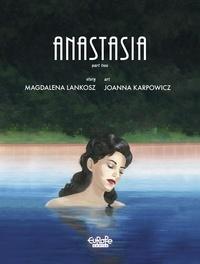 Magdalena Lankosz et Joanna Karpowicz - Anastasia: Part 2.