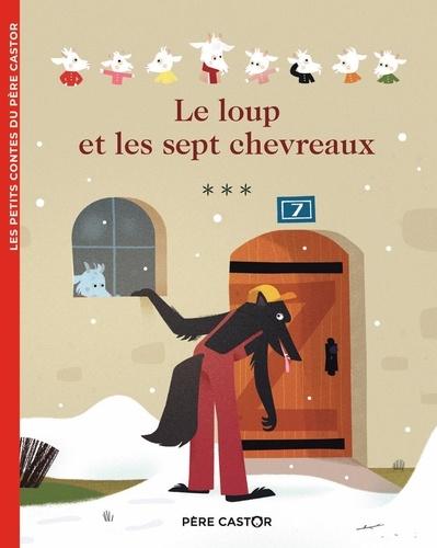 Magdalena et Eglantine Ceulemans - Les contes du CP Tome 6 : Le loup et les sept chevreaux.
