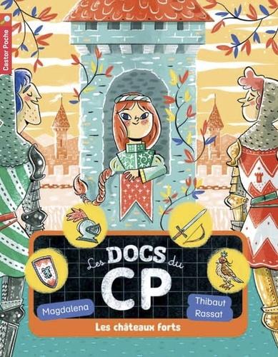 Magdalena - Les docs du CP Tome 4 : Les châteaux forts.