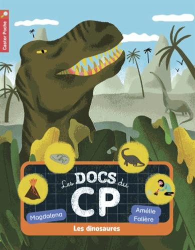 Magdalena et Amélie Falière - Les docs du CP - Les dinosaures.