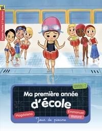 Magdalena et Emmanuel Ristord - Ma première année d'école Tome 3 : Jour de piscine.