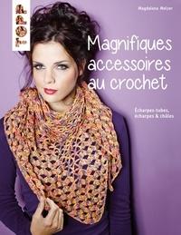 Magdalena Melzer - Magnifiques accessoires au crochet.
