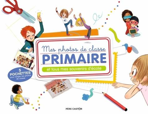 Magdalena et Emmanuel Ristord - Mes photos de classe primaire - Et tous mes souvenirs d'école.