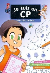 Magdalena et Emmanuel Ristord - Mon bloc de jeux Je suis en CP.