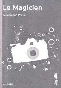 Magdalena Parys - Le magicien.
