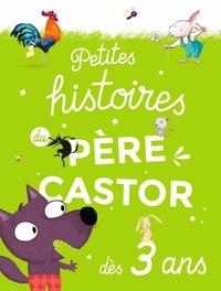 Magdalena et Nadia Bouchama - Petites histoires du Père Castor dès 3 ans.