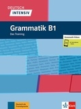 Magdalena Ptak et Marion Schomer - Deutsch intensiv Grammatik B1.