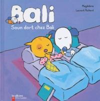 Magdalena et Laurent Richard - Soun dort chez Bali.