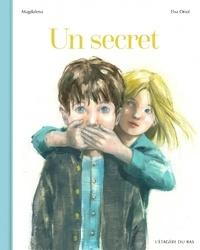 Magdalena et Elsa Oriol - Un secret.