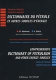 Magdeleine Moureau et Gerald Brace - Dictionnaire du pétrole et autres sources d'énergie - Edition bilingue anglais-français.