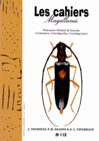 Julien Touroult et Pierre-Henri Dalens - Les cahiers Magellanes N° 112, 2010 : Nouveaux Oemini de Guyane.