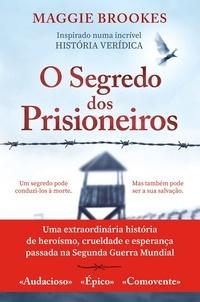 Maggie Brookes - O Segredo dos Prisioneiros.