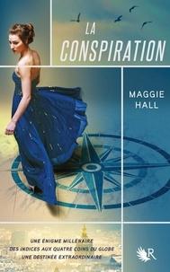 Maggie Hall - La Conspiration Tome 1 : .